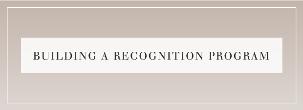 Building a Recognition Program